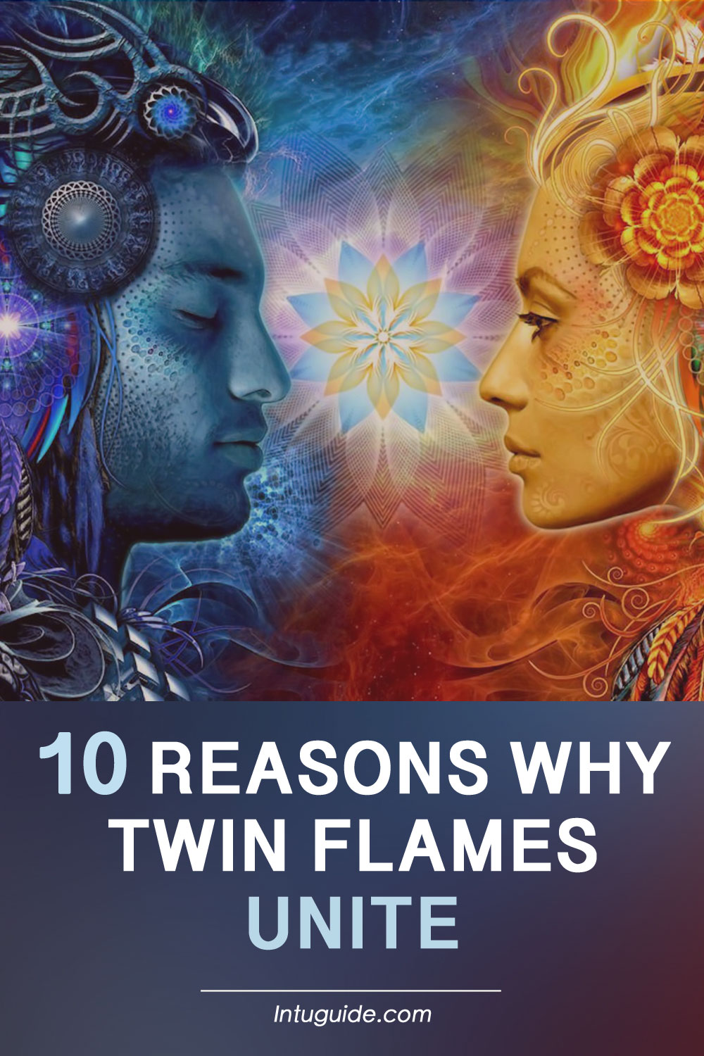 Twin Flame Definition, Soul Mates, Twin Flame Love Connection. 10 Reasons Why Twin Flame Unite